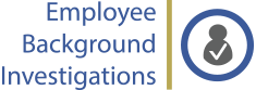 Employee Background Investigations